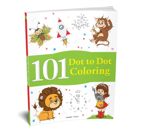 101 Dot To Dot Coloring: Fun Activity Book, 96 Pages Book By Wonder House Books, Paperback