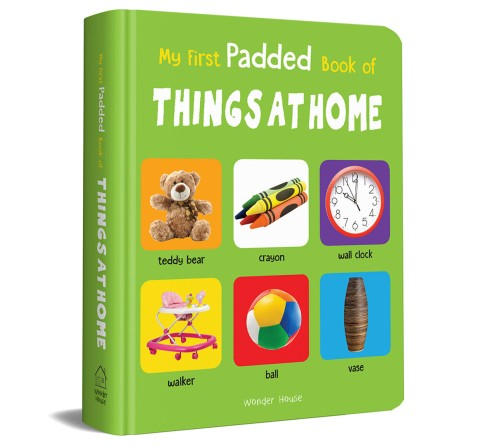 My First Padded Book Of Things At Home, 26 Pages Book By Wonder House Books, Board Book