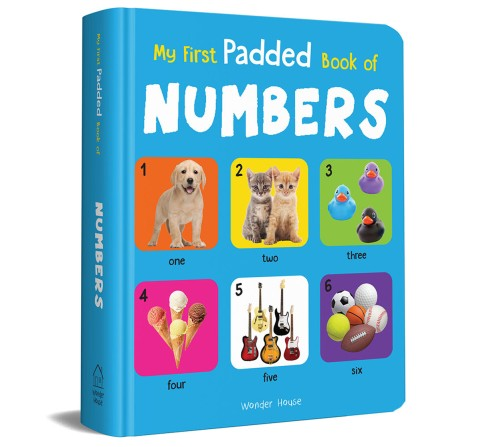 My First Padded Book Of Numbers, 26 Pages Book By Wonder House Books, Board Book