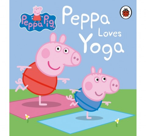 Peppa Pig: Peppa Loves Yoga, 224 Pages Book by Ladybird, Board Book