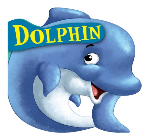 Dolphin : Cutout Board Book, 10 Pages Book, Board Book